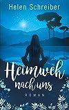 Heimweh nach uns (Liebesroman)