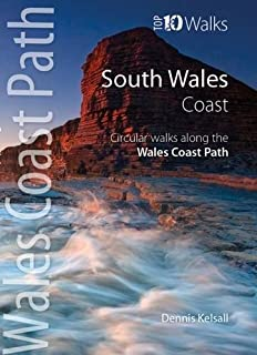 South Wales Coast: Circular Walks Along the Wales Coast Path