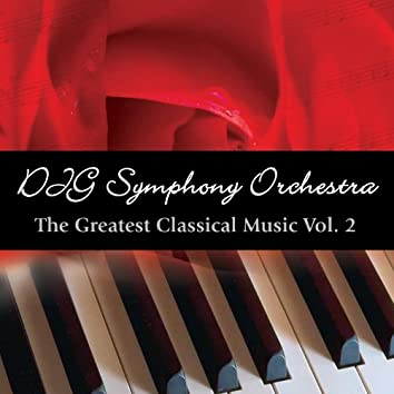 The Greatest Classical Music Vol. 2