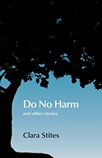 Do No Harm: and other stories