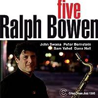 Five by Ralph Bowen (2008-05-20)