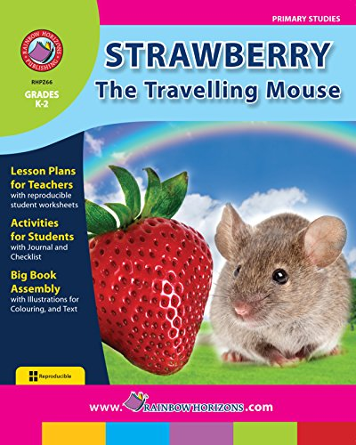 Strawberry, The Travelling Mouse Gr. K-2 (English Edition)