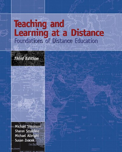 Teaching and Learning at a Distance: Foundations of Distance Education (3rd Edition)