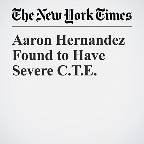 Aaron Hernandez Found to Have Severe C.T.E. copertina
