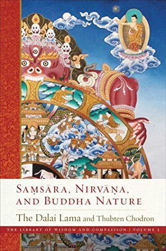 Samsara, Nirvana, and Buddha Nature (The Library of Wisdom and Compassion Book 3)