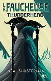 La Faucheuse, Tome 2 - Thunderhead (02)
