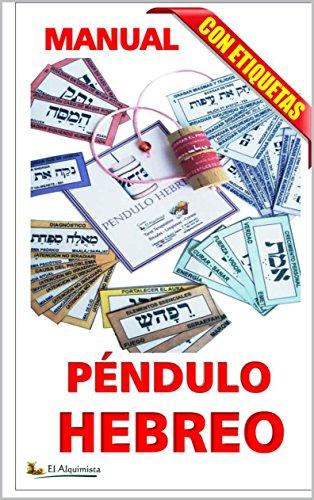 PÉNDULO HEBREO Curso completo, con etiquetas: curso completo Nivel I (Magia que...