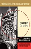 Chartres Cathedral (Norton Critical Studies in Art History)