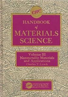Handbook of Materials Science, Volume III: Nonmetallic Materials & Applications