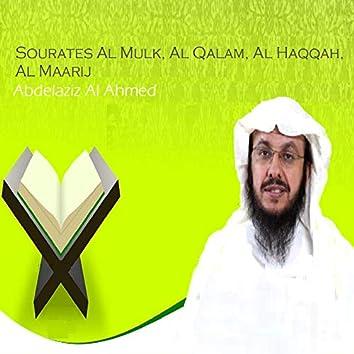 Sourates Al Mulk, Al Qalam, Al Haqqah, Al Maarij (Quran)