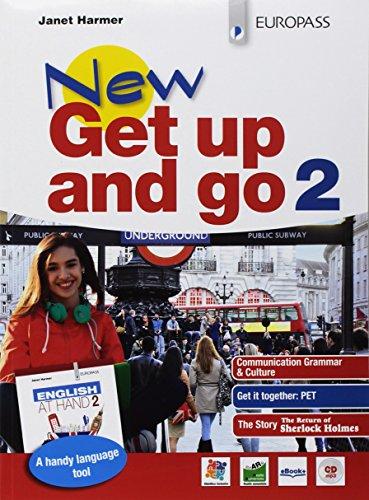 New get up and go. Con English at hand. Per le Scuole superiori. Con ebook. Con espansione online. [Lingua inglese]: 2: Vol. 2