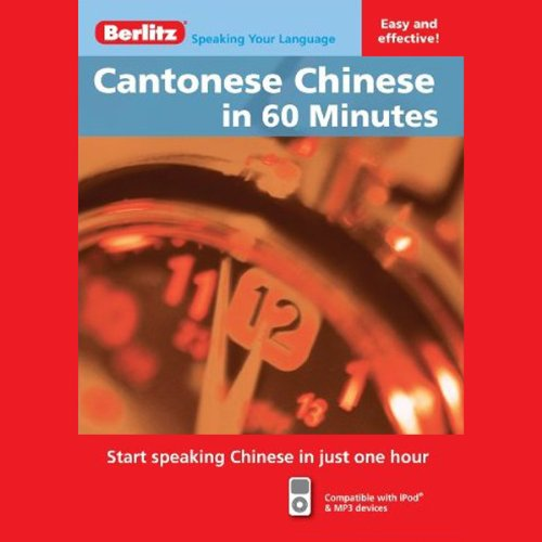 Cantonese Chinese...In 60 Minutes audiobook cover art