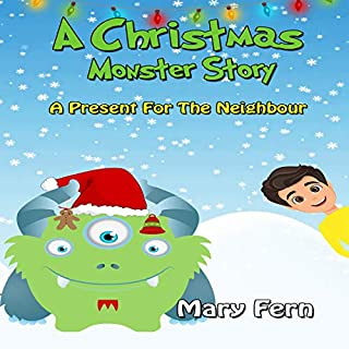 A Christmas Monster Story: A Present for the Neighbour cover art