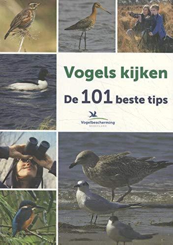 Vogels kijken: De 101 beste tips