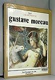 Tout l'oeuvre peint Gustave Moreau (Les classiques de l'art) - Flammarion - 01/12/1991