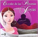 El cofre de las princesas y sus joyas: 13 cuentos de hadas + 5 joyas mágicas (Escalera de Lectura)
