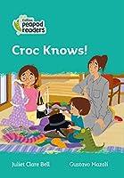Level 3 – Croc Knows! (Collins Peapod Readers)