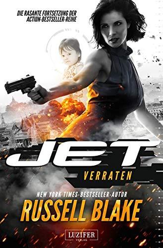 Jet 2 - Verraten: Thriller - internationaler Bestseller