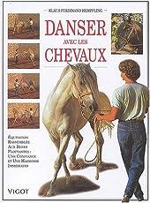Danser avec les chevaux - Equitation rassemblée aux rênes flottantes, Une confiance et une harmonie immédiates de Klaus-Ferdinand Hempfling
