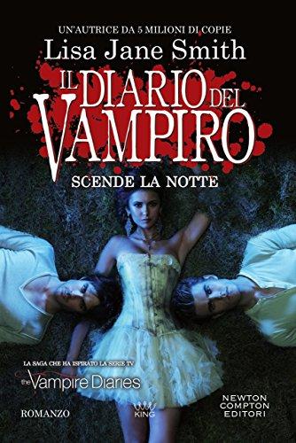 Il diario del vampiro. Scende la notte