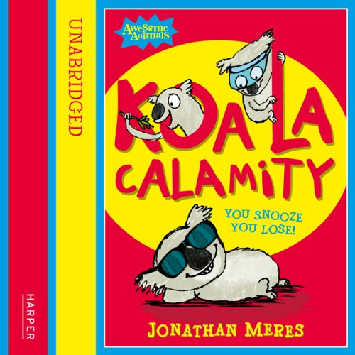 Awesome Animals: Koala Calamity cover art