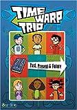 Time Warp Trio: Past, Present & Future