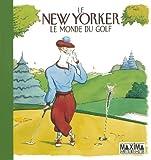 Le New Yorker - Le monde du golf