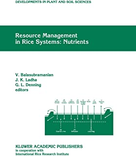 Resource Management in Rice Systems: Nutrients (Developments in Plant and Soil Sciences)