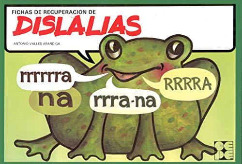 Fichas de Recuperación de Dislalias: 12 (Reeducación logopédica)