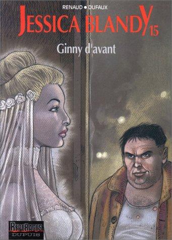 Jessica Blandy, tome 15 : Ginny d'avant