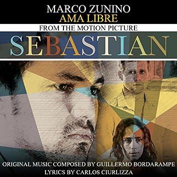 "Ama Libre (""Sebastian"" Original Motion Picture Soundtrack)"