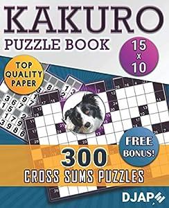 Kakuro Puzzle Book: 300 Cross Sums Puzzles