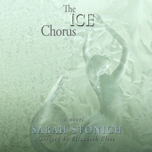 The Ice Chorus audiobook cover art