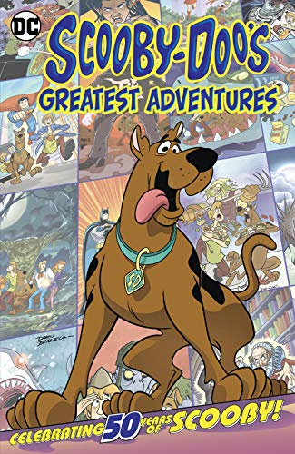Scooby-Doo\'s Greatest Adventures (Scooby-Doo, Where Are You? (2010-)) (English Edition)