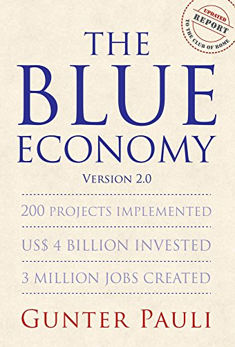 The Blue Economy/version 2.0: 200 Projects Implemented; US$ 4 Billion Invested; 3 Million Jobs Created