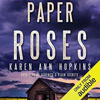 Paper Roses                   By:                                                                                                                                 Karen Ann Hopkins                               Narrated by:                                                                                                                                 Brittany Pressley,                                                                                        Carly Robins                      Length: 7 hrs and 14 mins     1 rating     Overall 4.0