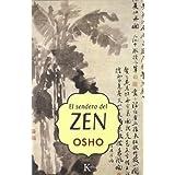 El Sendero Del Zen / Osho on Zen A Stream of Consciousness Reader