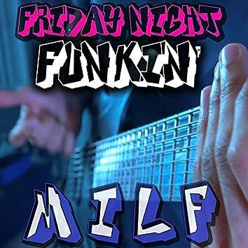 "MILF (From ""Friday Night Funkin'"")"