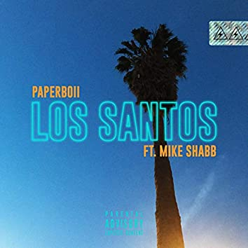 Los Santos (feat. Mike Shabb)