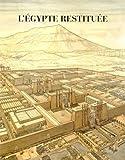 L'Egypte restituée - Coffret 3 tomes