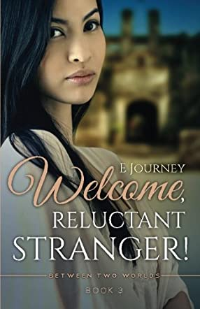 Welcome, Reluctant Stranger