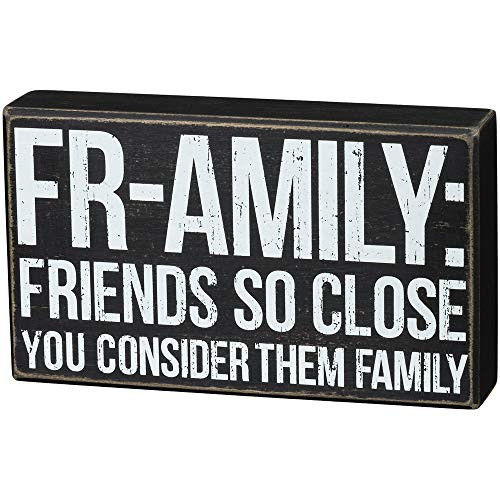 Primitives by Kathy Fall Decor - Fr-Amily Friends are So Close Become Family Sign