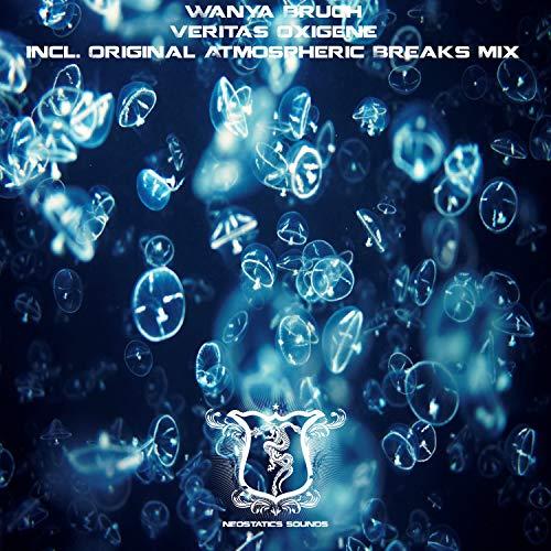Veritas Oxigene (Atmospheric Breaks Mix)