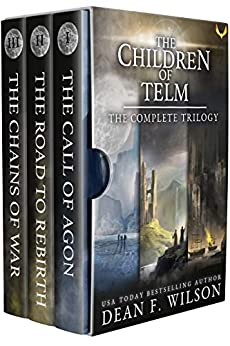 The Children of Telm: The Complete Trilogy by [Dean F. Wilson]