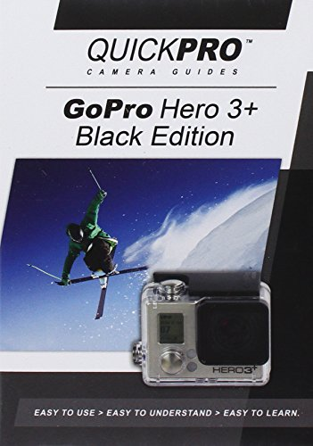 GoPro Hero 3+ Black Instructional DVD by QuickPro Camera Guides