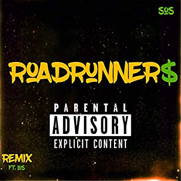 Road Runner$ (feat. Los)