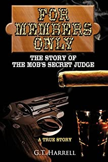For Members Only: The Story of the Mob's Secret Judge