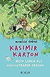 Kasimir Karton – Mein Leben als unsichtbarer Freund