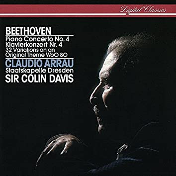 Beethoven: Piano Concerto No. 4; 32 Variations On An Original Theme
