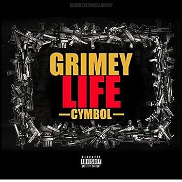 Grimy Life